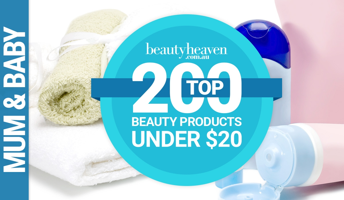 Top 200 Beauty Products Under $20 – Mum & Baby